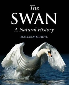Zdjęcie The Swan: A Natural History