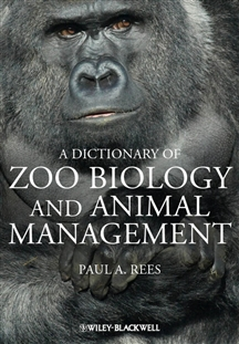 Zdjęcie A Dictionary of Zoo Biology and Animal Management