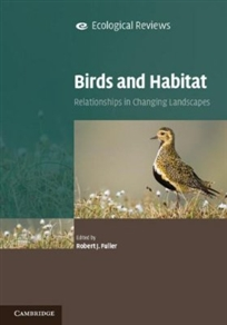 Zdjęcie Birds and Habitat: Relationships in Changing Landscapes
