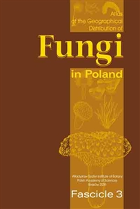 Zdjęcie Atlas of the Geographical ... of Fungi in Poland 3