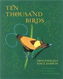 Zdjęcie Ten Thousand Birds: Ornithology Since Darwin