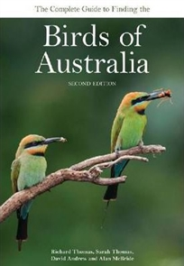 Zdjęcie The Complete Guide to Finding the Birds of Australia