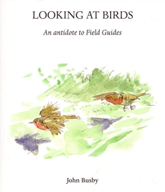 Zdjęcie Looking at Birds: An Antidote to Field Guides