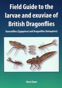 Zdjęcie Field Guide to the Larvae and Exuviae of British Dragon