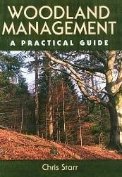 Zdjęcie Woodland Management: A Practical Guide