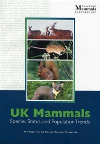Zdjęcie UK Mammals: First Report by the Tracking Mammals ...
