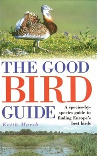 Zdjęcie The Good Bird Guide: A Species-by-Species Guide to ...