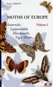 Zdjęcie Moths of Europe, Volume 1: Saturnids, Lasiocampids, ...