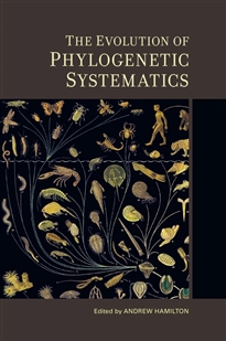 Zdjęcie The Evolution of Phylogenetic Systematics