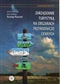 Zarządzanie turystyką na obszarach przyrodniczo cennych