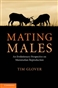 Mating Males: An Evolutionary Perspective on Mammalian