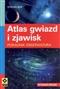 Atlas nieba Gwiazdy obiekty zjawiska