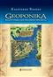 Geoponika. Bizantyjska encyklopedia rolnicza
