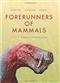 Forerunners of Mammals: Radiation Histology Biology