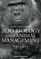 A Dictionary of Zoo Biology and Animal Management