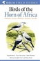 Birds of the Horn of Africa: Ethiopia...