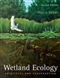 Wetland Ecology: Principles and Conserva