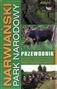 Narwiański Park Narodowy. Przewodnik