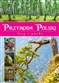 Przyroda Polski Lasy i parki