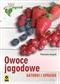 Owoce jagodowe. Gatunki i uprawa