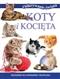 Koty i kocięta. Odkrywanie świata