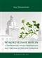 Wykorzystanie roślin i zbiorowisk synantropijnych ...