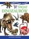 Świat dinozaurów. Odkrywanie świata