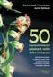 50 najpopularniejszych roślin dziko rosnących