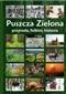 Puszcza Zielona Przyroda, folklor, historia
