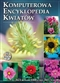 Komputerowa encyklopedia kwiatów