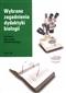 Wybrane zagadnienia dydaktyki biologii