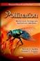 Pollination: Mechanisms,Ecology & Agricultural Advances