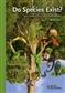 Do Species Exist?Principles Of Taxonomic Classification