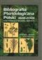 Bibliografia Pteridologiczna Polski (1848-2003)
