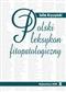 Polski leksykon fitopatologiczny