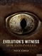 Evolution's Witness: How Eyes Evolved