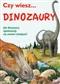Czy wiesz... Dinozaury