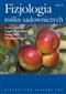 Fizjologia roślin sadowniczych  t.2