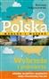 Polska wzdłuż i wszerz Wybrzeże Bałtyku i Pojezierza