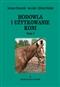 Hodowla i użytkowanie koni Tom I
