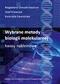 Wybrane metody biologii molekularnej – kwasy nukleinowe