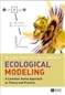 Ecological Modeling: A Commonsense ...