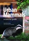 Urban Mammals: A Concise Guide