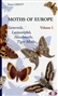 Moths of Europe, Volume 1: Saturnids, Lasiocampids, ...