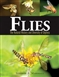 Flies: The Natural History and Diversity of Diptera
