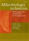 Mikrobiologia techniczna t.1