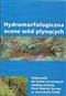 Hydromorfologiczna ocena wód płynących