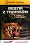Bestia z tropików. Łowcy i ofiary - DVD