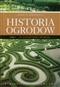 Historia ogrodów tom 1
