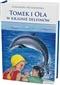 Tomek i Ola w krainie delfinów